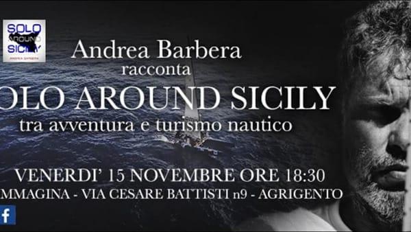 Andrea Barbera si racconta, lo skipper agrigentino incontra la città